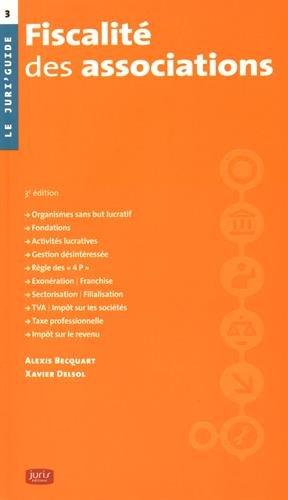 Fiscalité des associations - 3e éd. par Alexis Becquart