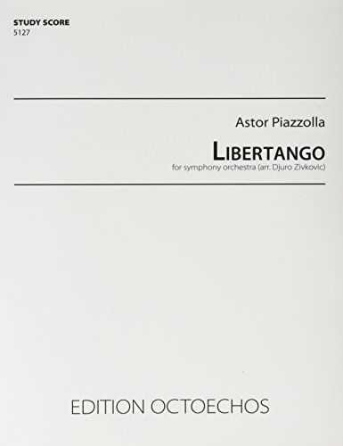 Libertango - for symphony orchestra