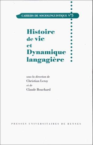 Histoire de vie et dynamique langagière, cahiers de sociolinguistique, numéro 5 par Collectif