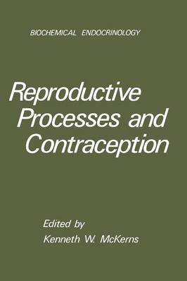 [(Reproductive Processes and Contraception)] [By (author) Kenneth W. McKerns] published on (July, 2012)
