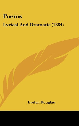 Poems: Lyrical and Dramatic (1884)