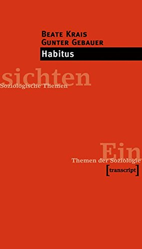 Habitus (Einsichten. Themen der Soziologie)