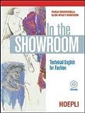 In the showroom. Technical english for fashion. Per gli Ist. Professionali per i servizi commerciali