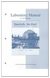 Laboratory Manual to accompany Deutsch: Na klar! An Introductory German Course