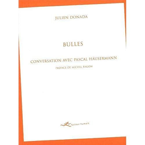 Bulles: Conversation Avec Pascal Hausermann