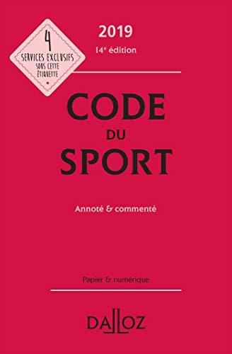 Code du sport 2019, annoté & commenté - 14e éd. par Collectif