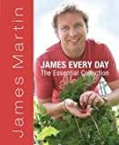 James Martin Easy Every Day: The Essential Collection