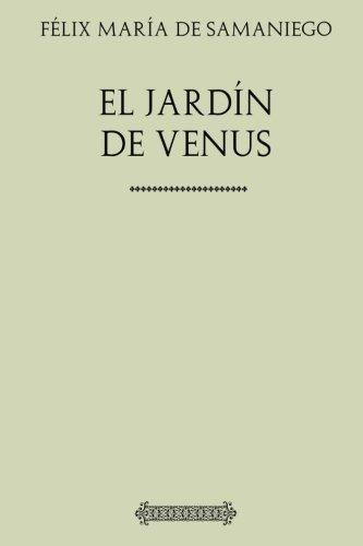 Colección Samaniego. El jardín de Venus por Felix María de Samaniego