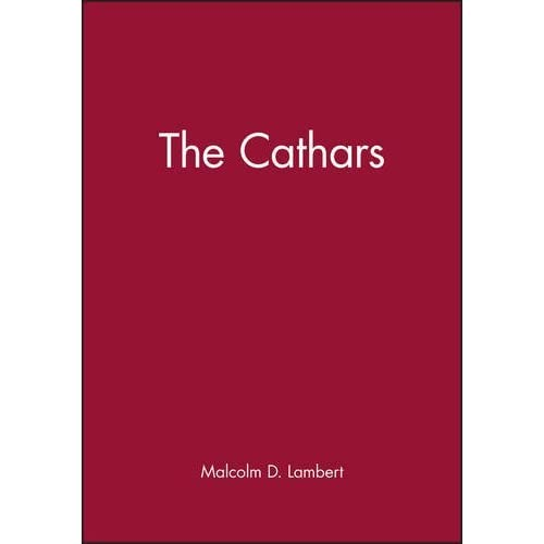 The Cathars (Peoples of Europe) by Malcolm D. Lambert (1998-06-05)