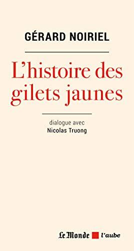 Les gilets jaunes à la lumière de l'histoire (Le monde des idées) par  Editions de l'Aube