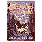 Gregor the Overlander: 01 (Underland Chronicles)