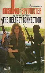 The Belfast connection (Malko: spymaster)