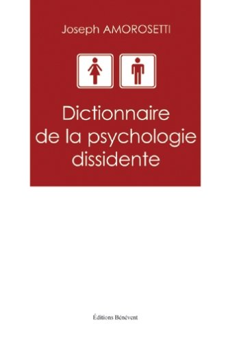 Dictionnaire Psychologie Dissidente par Amorosetti