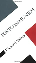 Postcommunism (Concepts in the Social Sciences) by Richard Sakwa (1999-07-01)