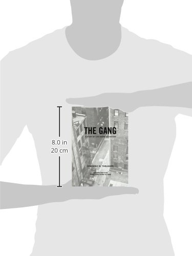 The Gang: A Study Of 1,313 Gangs In Chicago (Phoenix Books)