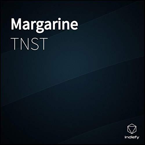 Margarine [Explicit]