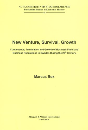 New Venture, Survival, Growth: Continuance, Termination & Growth of Business Firms & Business Populations in Sweden During the 20th Century: Studies in Economic History, Band 48 Termination Box