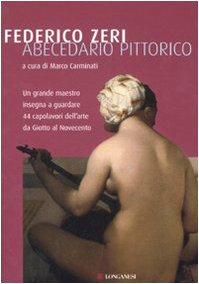 Abecedario pittorico. Ediz. illustrata di Federico Zeri