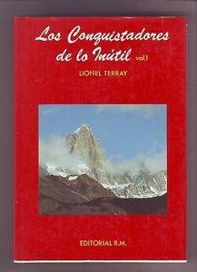 LOS CONQUISTADORES DE LO INUTIL (2 TOMOS) - OBRA COMPLETA -