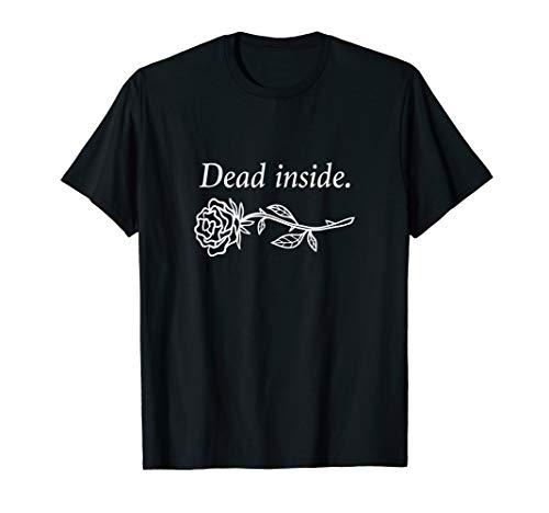 Dead Inside T-Shirt | Gothic Emo Depression Shirt - Emo T-shirt