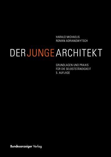 der-junge-architekt-grundlagen-und-praxis-fr-die-selbststndigkeit
