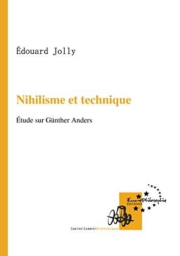 Nihilisme et technique: tude sur Gnther Anders