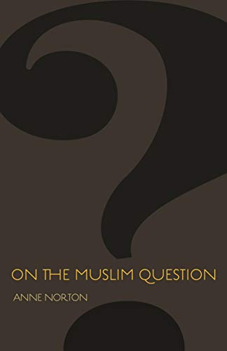 On the Muslim Question (The Public Square)