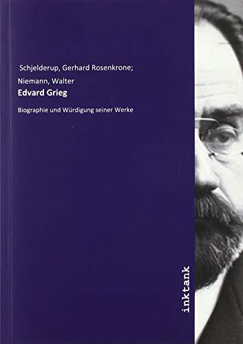Schjelderup, G: Edvard Grieg