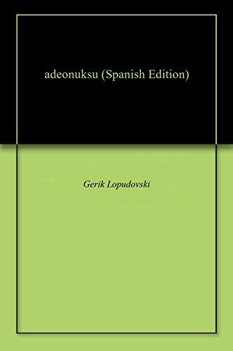 adeonuksu por Gerik  Lopudovski