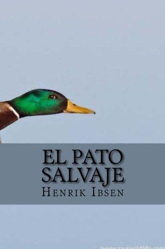 El pato salvaje por Henrik Ibsen