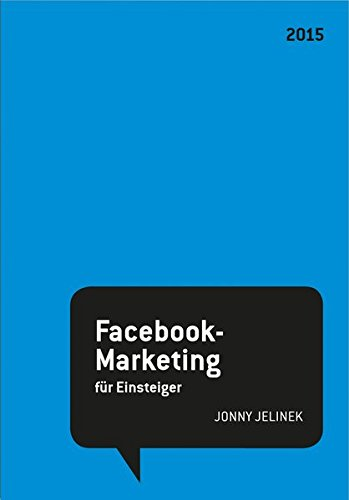 Jonny Jelinek: Facebook-Marketing für Einsteiger Buch-Cover