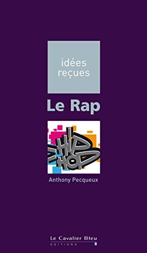 Le Rap: idées reçues sur le rap