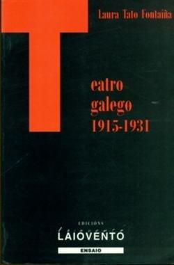 Teatro galego (1915-1931) (Edicións Laiovento)