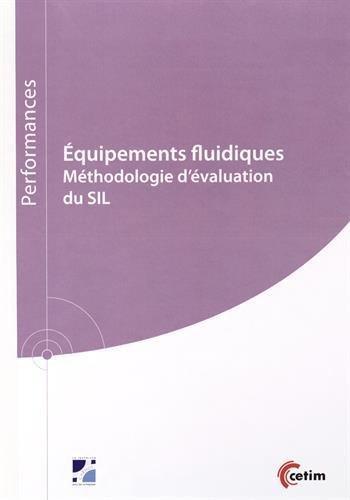 Equipements fluidiques : Méthodologie d'évaluation du SIL
