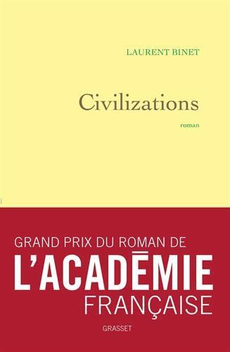 Civilizations - Grand prix du Roman de l'Académie française 2019