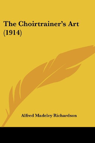 The Choirtrainer's Art (1914)