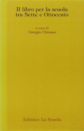 Il libro per la scuola tra Sette e Ottocento