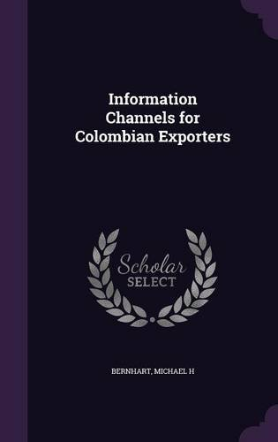 Information Channels for Colombian Exporters