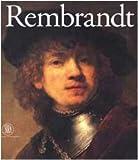 Rembrandt. Dipinti, incisioni e riflessi sul '600 e '700 italiano