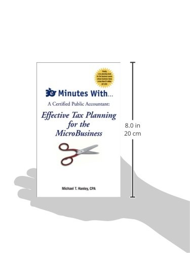 30 Minutes With...a Certified Public Accountant: Effective Tax Planning for the Microbusiness