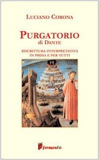 Purgatorio. Riscrittura interpretativa in prosa e per tutti