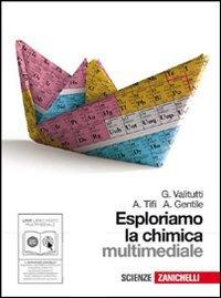 Esploriamo la chimica. Per gli Ist. tecnici indistriali. Con DVD-ROM. Con espansione online