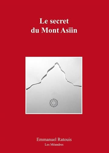 Le secret du mont Asiin