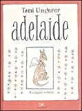 Adelaide. Ediz. illustrata