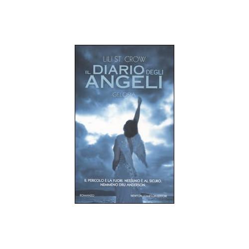 Il Diario Degli Angeli. Gelosia