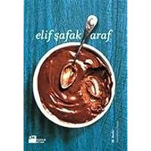 Araf by Elif Safak (2010-08-02)