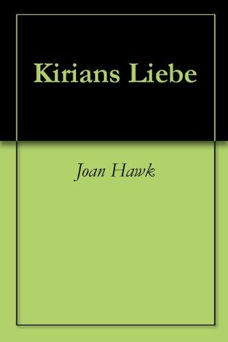 Kirians Liebe
