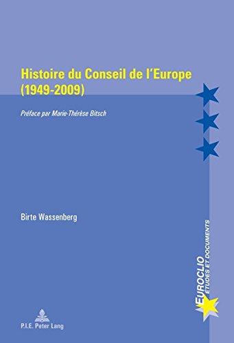 Histoire Du Conseil De L'europe, 1949-2009
