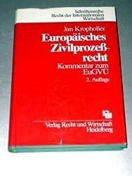 Europäisches Zivilprozessrecht: Kommentar zum EuGVÜ