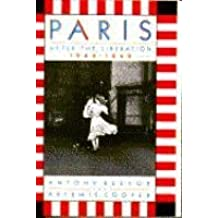 Paris After the Liberation by Antony Beevor (1994-07-01)